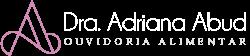 Ouvidoria Alimentar – Dra. Adriana Abud